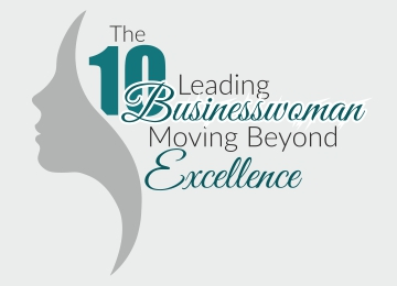 The 10 Leading Businesswoman Moving Beyond Excellence